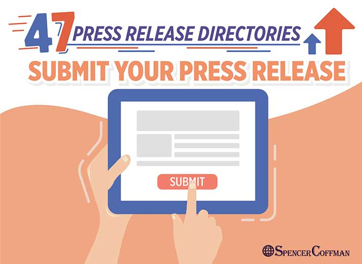 47 Press Release Directories – Submit Your Press Release Spencer Coffman