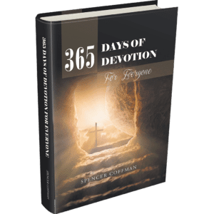 365 Days Of Devotion For Everyone Hardcover Author Spencer Coffman Daily Devotion