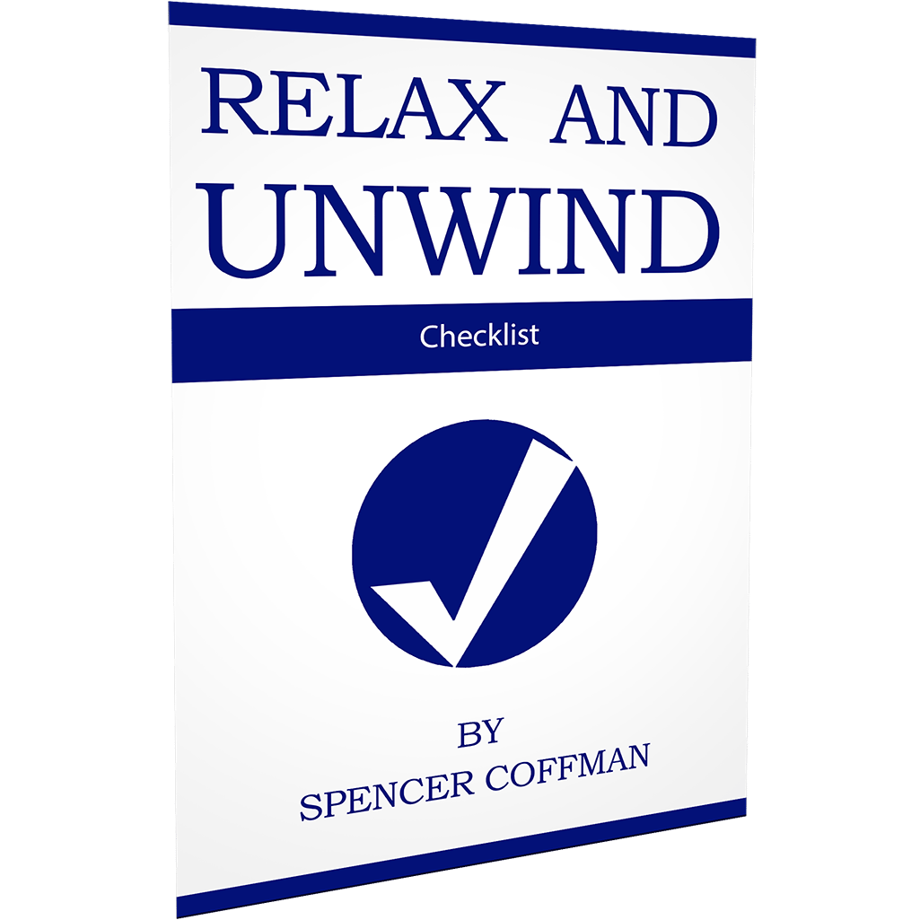 Relax And Unwind Checklist Spencer Coffman