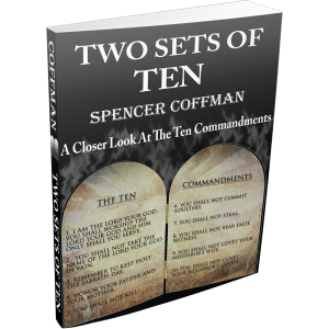 Two Sets Of Ten: A Closer Look At The Ten Commandments