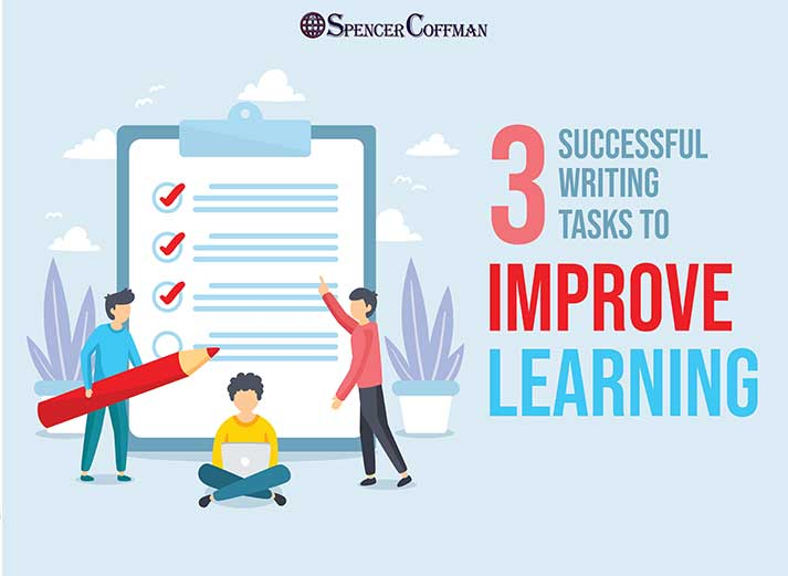 3 Successful Writing Tasks To Improve Learning – Spencer Coffman