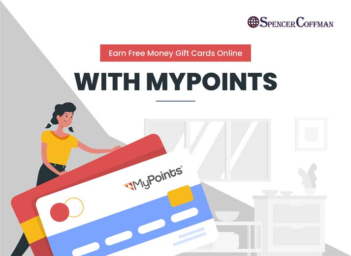 Earn Free Money Gift Cards Online With MyPoints – Spencer Coffman