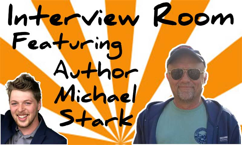 Interview With Author Michael Stark – Spencer Coffman