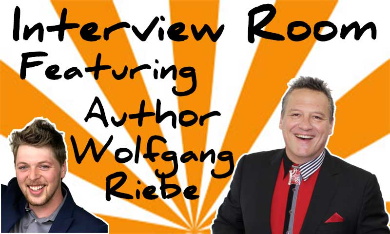 Interview With Author Wolfgang Riebe – Spencer Coffman