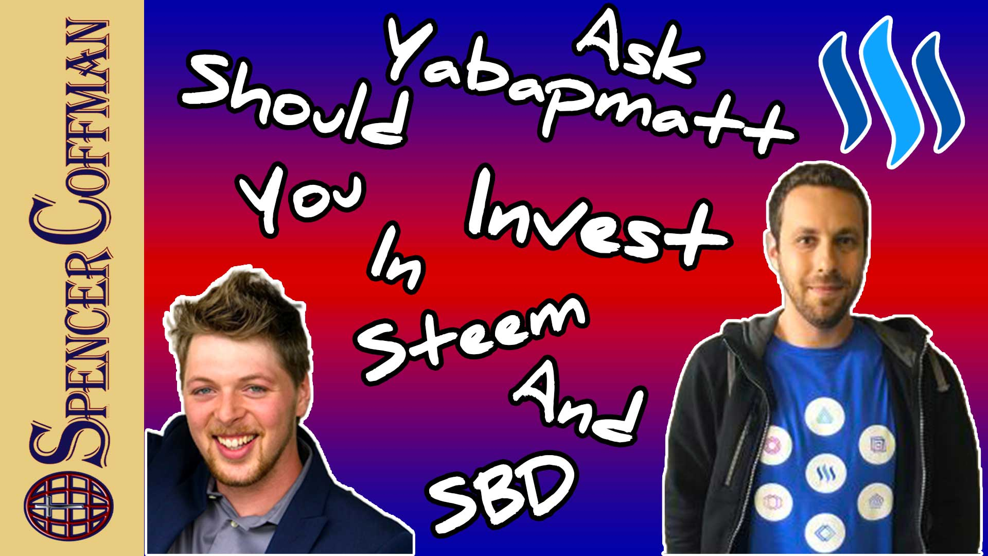 Ask Yabapmatt - Should You Invest In Steem And SBD