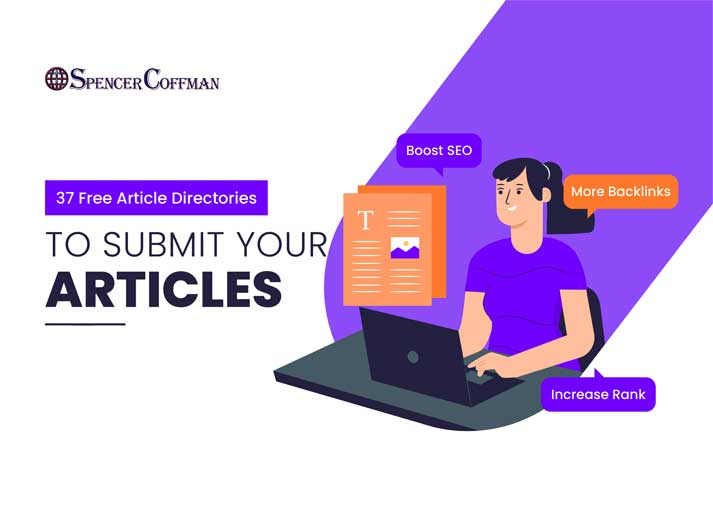 37 Free Article Directories To Submit Your Articles – Spencer Coffman